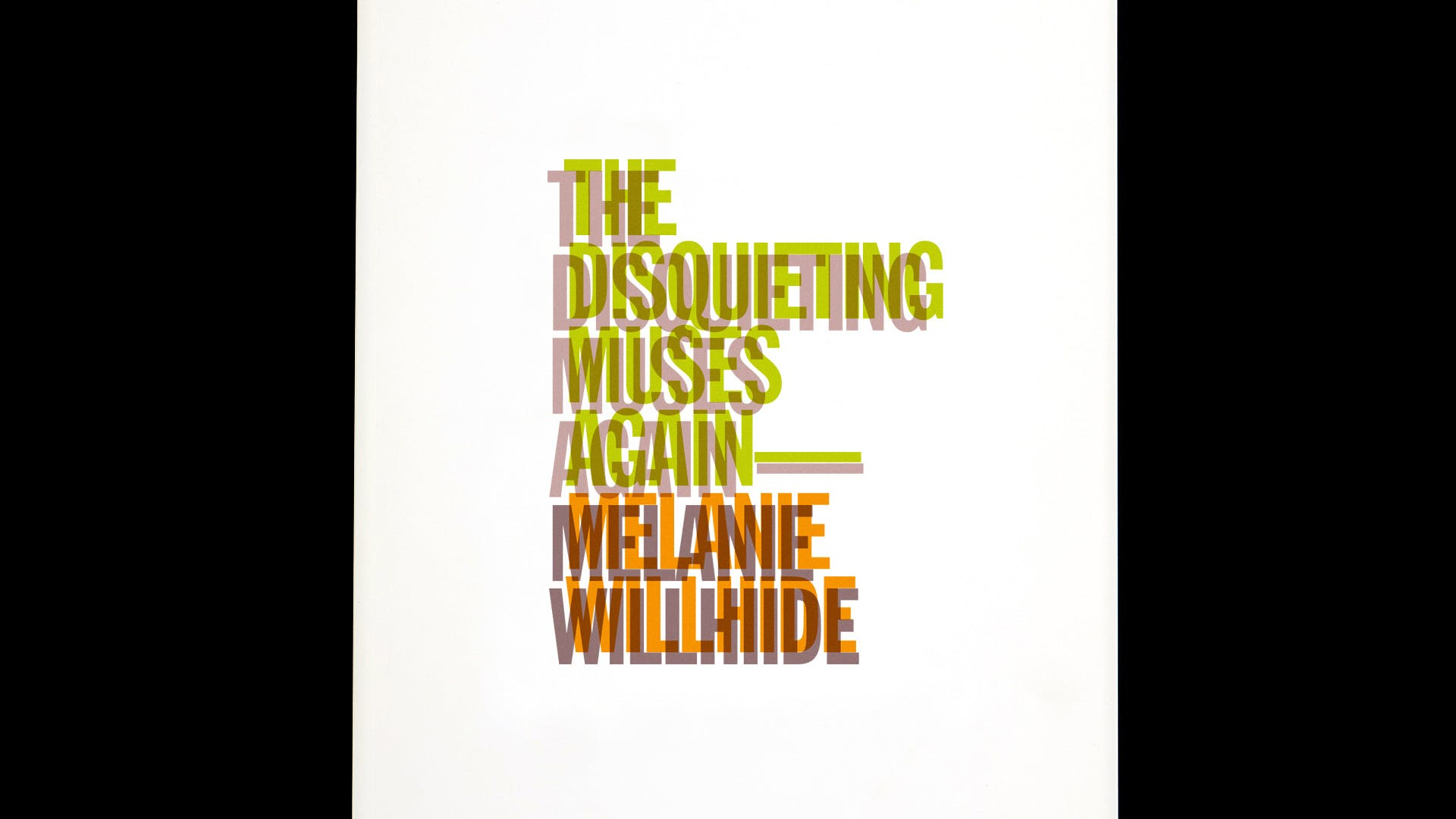 """The Disquieting Muses Again"" / Artist Book Edition of 100 / For Photographer Melanie Willhide"