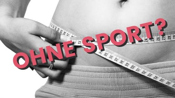 Abnehmen ohne Sport und Diät: 11 einfache Tricks, mit denen das funktioniert!