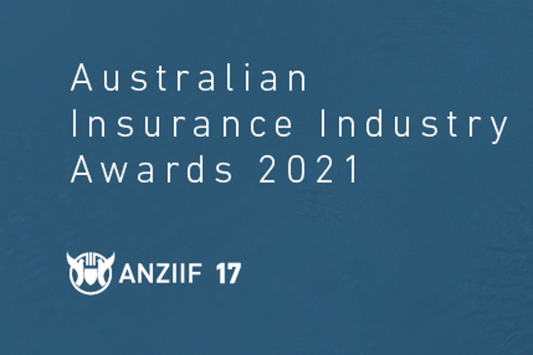 Banner with text stating Australian Insurance Industry Awards 2021 ANZIIF 17