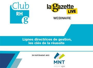 Club RH La Gazette sur les lignes directrices de gestion du 24 juin 2021