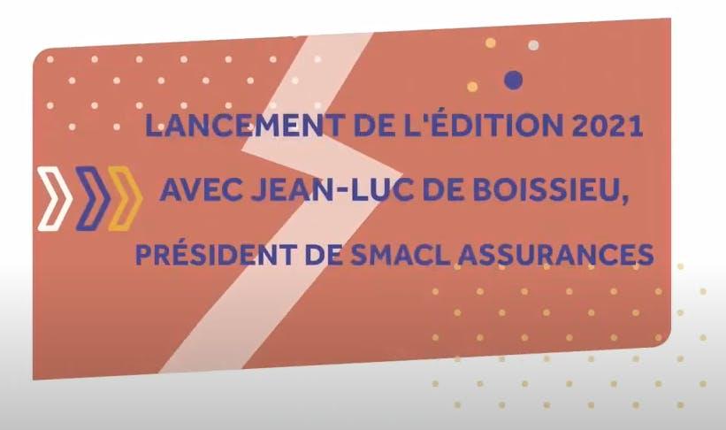 Lancement de l'édition 2021 avec Jean-Luc de Boissieu, président de SMACL Assurances