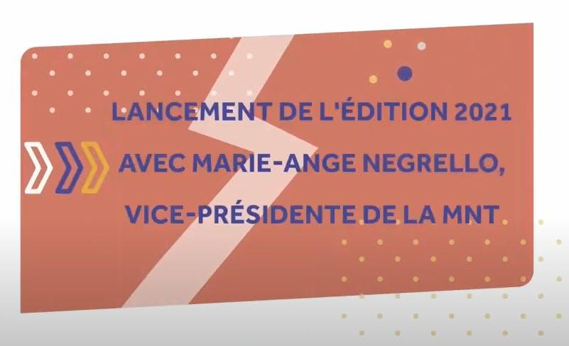 Lancement de l'édition 2021 avec Marie-Ange Negrello, vice-présidente de la MNT