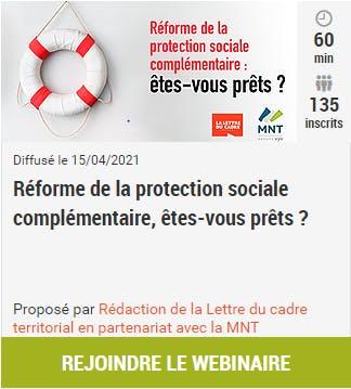 Réforme de la protection sociale complémentaire : êtes-vous prêts ?