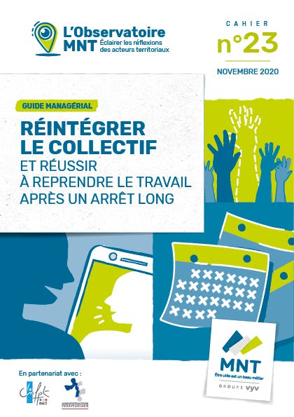 Couverture cahier n°23 de l'Observatoire MNT : Réintégrer le collectif et réussir à reprendre le travail après un arrêt long. Novembre 2020