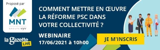S'inscrire au webinaire du 17/06/2021 sur la PSC