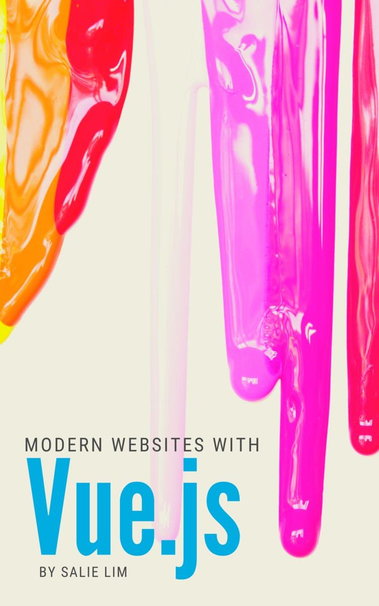 Modern Websites with Vue.js
