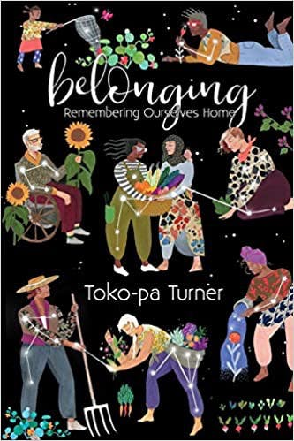 Cover of Belonging: Remembering Ourselves Home