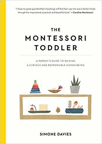 The Montessori Toddler by Simone Davies