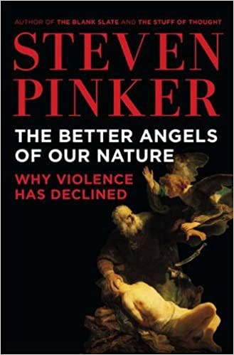 Cover of The Better Angels of our Nature Why Violence has Declined