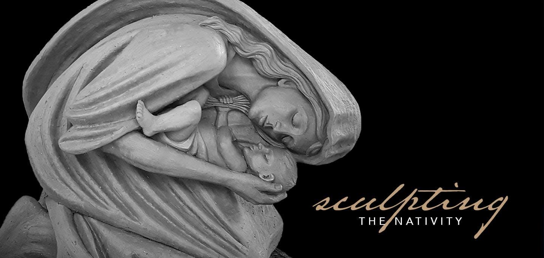 Sculpting the Nativity