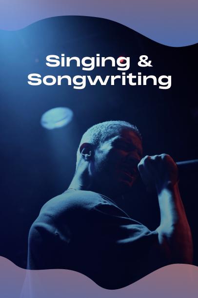 Singing & Songwriting