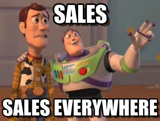 Sales. Sales Everywhere.