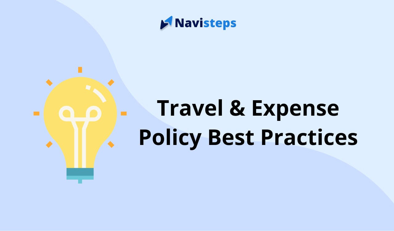 Travel & Expense Policy Best Practices
