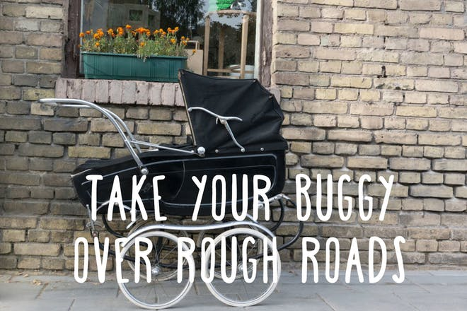 Take buggy over rough roads