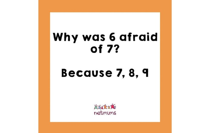 Joke: Why was 6 afraid of 7? Because 7,8,9
