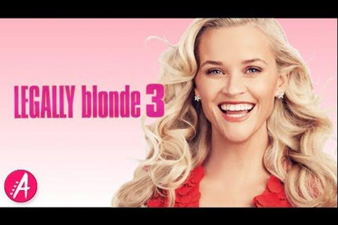 14. Legally Blonde 3