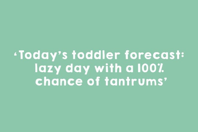 1. Tantrums are the WORST