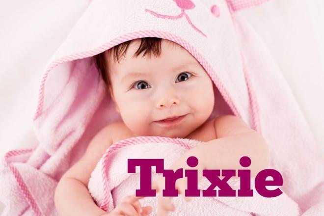 30. Trixie