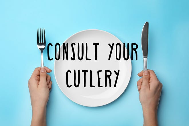 Consult your cutlery
