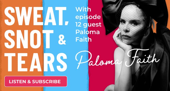 汗水、鼻涕和眼泪播客Paloma Faith