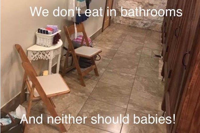 We don't eat in bathrooms and neither should babies