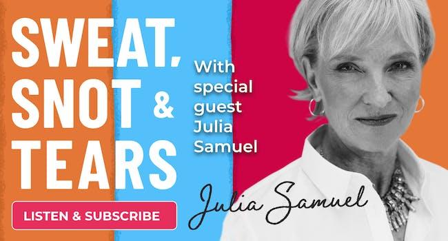Julia Samuel podcast