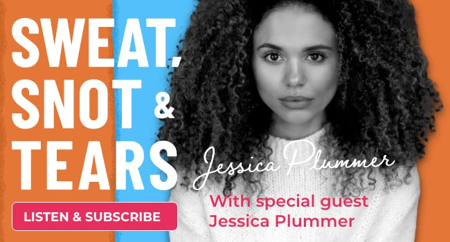 Jessica Plummer on Sweat, Snot & Tears podcast