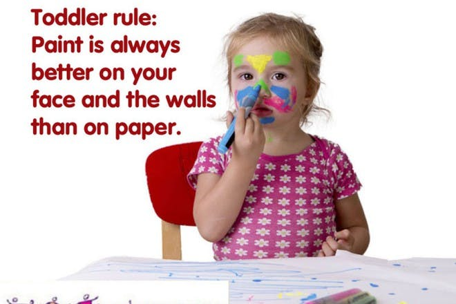 Toddler rules ...