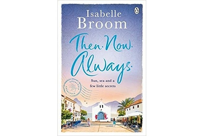 Then. Now. Always by Isabelle Broom