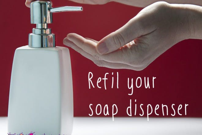 9. Refil soap dispensers with value products