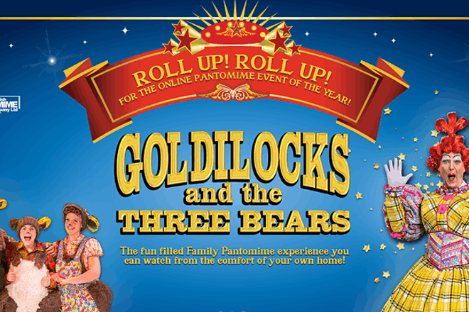 5. Goldilocks and the Three Bears, The Great British Pantomime Company