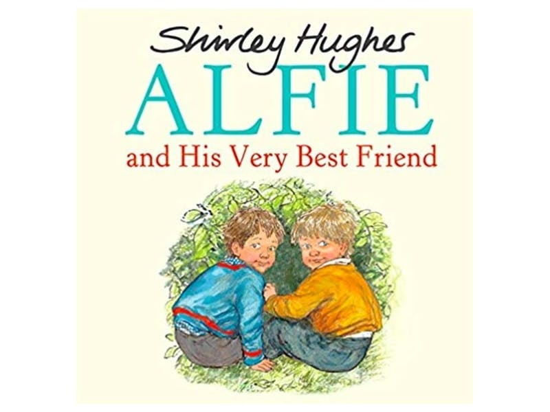 6. Alfie and His Very Best Friend