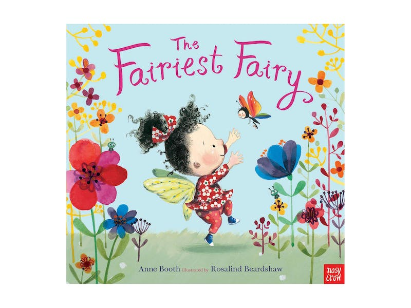 1. The Fairiest Fairy by Anne Booth
