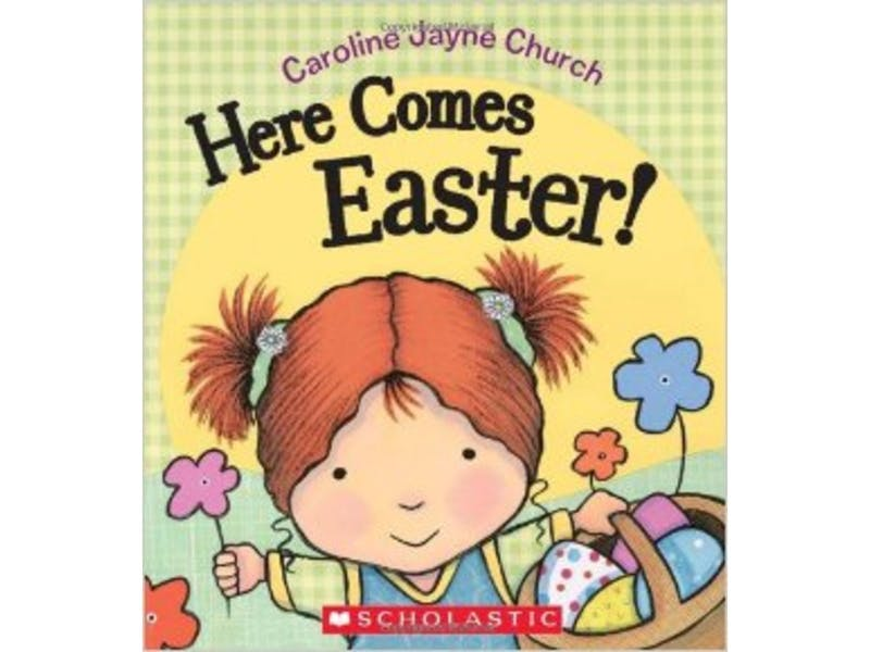1. Here Comes Easter by Caroline Jayne Church