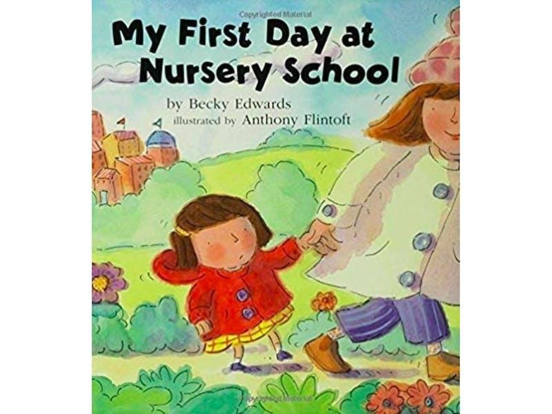 1. My First Day at Nursery School