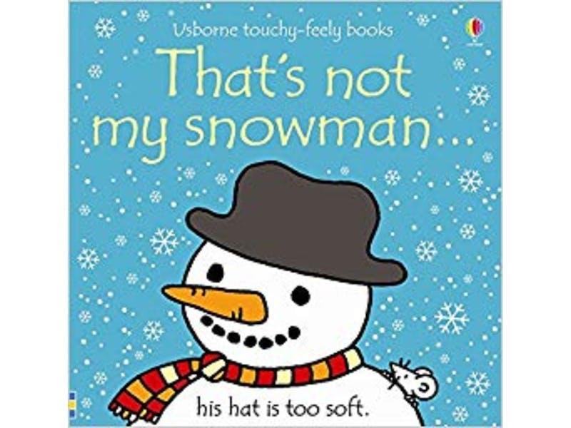 9. Thats Not My Snowman by Fiona Watt