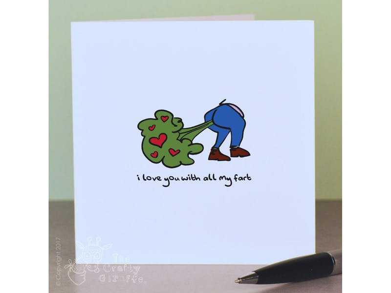10. I Love You With All My Fart, £2.75