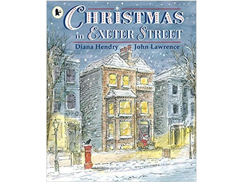 20. Christmas in Exeter Street by Diana Hendry & John Lawrence, £4.55
