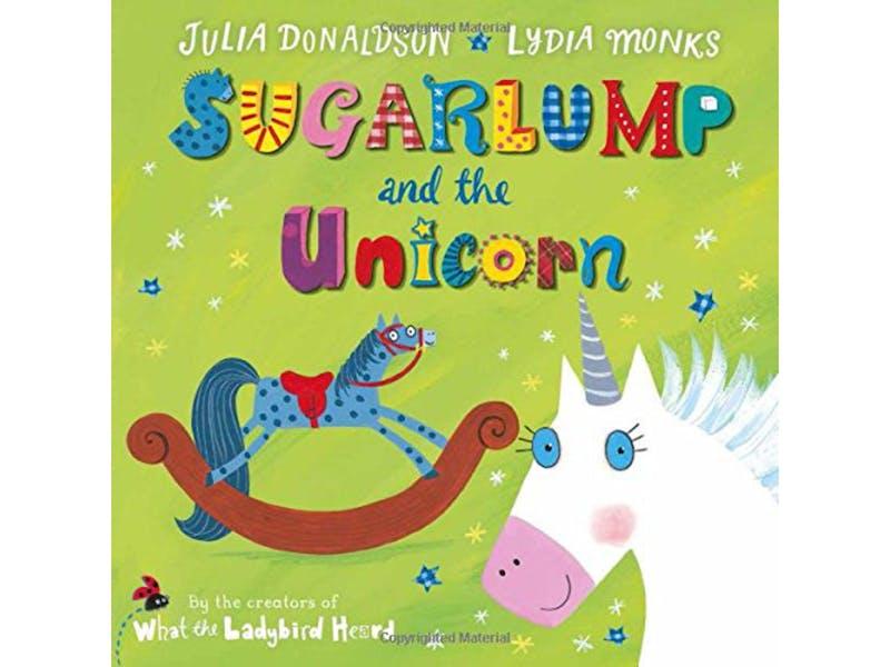 1. Sugarlump and the Unicorn by Julia Donaldson, £3.49
