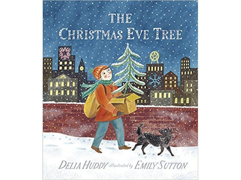 10. The Christmas Eve Tree by Delia Huddy & Emily Sutton