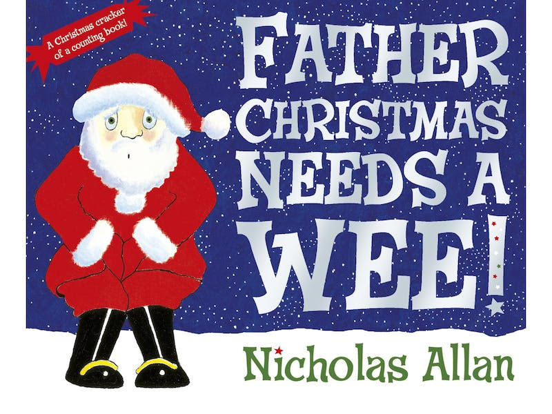 23. Father Christmas Needs a Wee by Nicholas Allen, £1.23