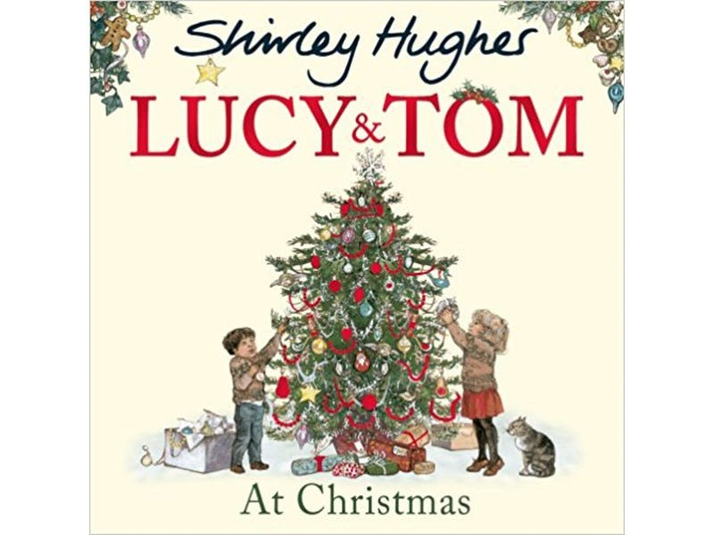 17. Lucy and Tom at Christmas by Shirley Hughes, £3.54
