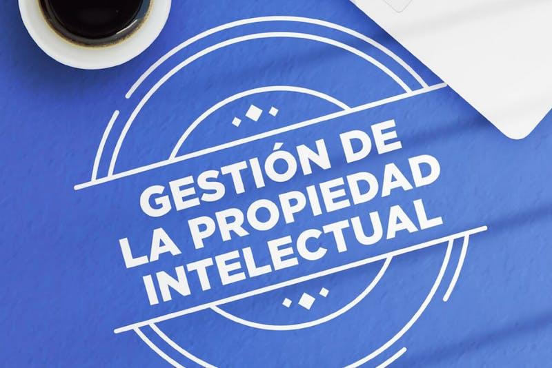 Gestión de la Propiedad Intelectual