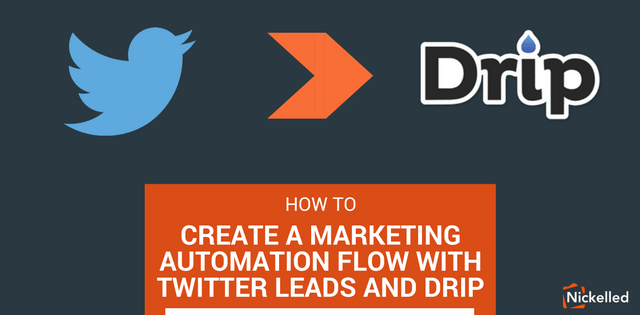 8c4f492ad62d1008511f0ce18091314dc7276b49 create a marketing automation flow with twitter leads and drip