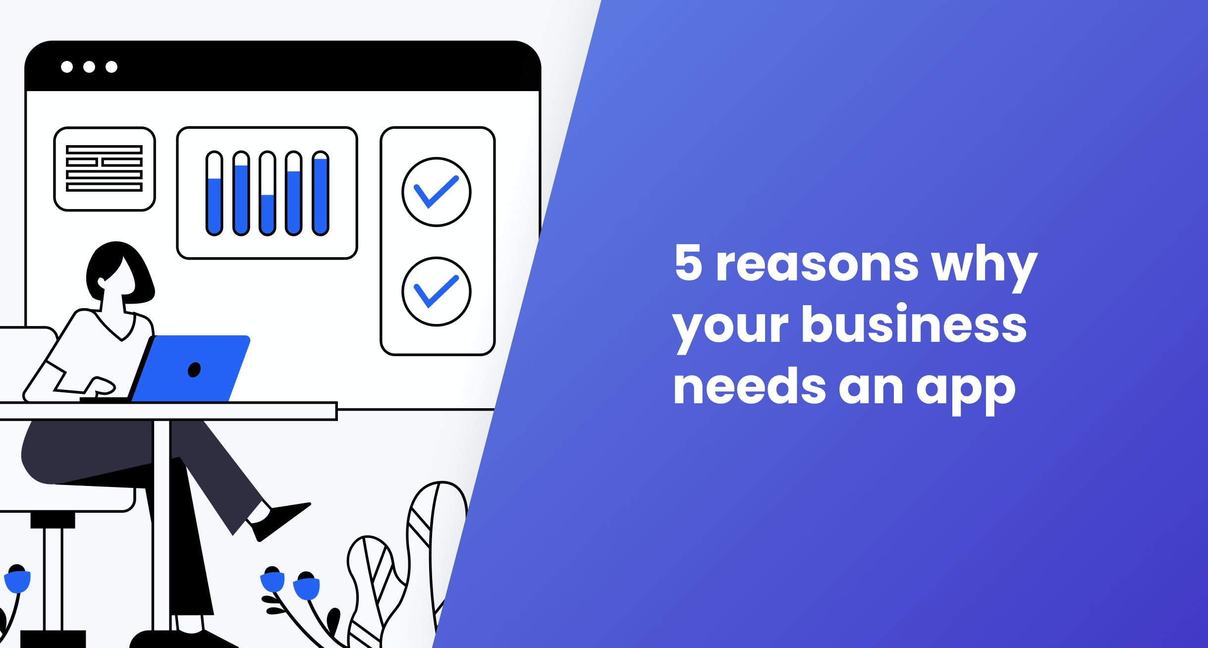 Nightborn - 5 reasons why your business needs an app