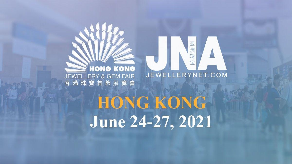 JNA Hong Kong Jun 24-27, 2021 Wan Chai Hong Kong Convention and Exhibition Centre (HKCEC)