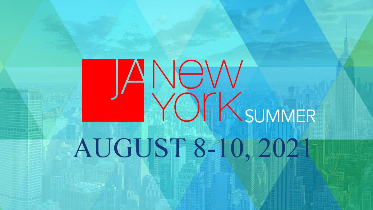 JA New York Summer Show, NY, NYC, Javits Convention Center August 8-10,2021 United States