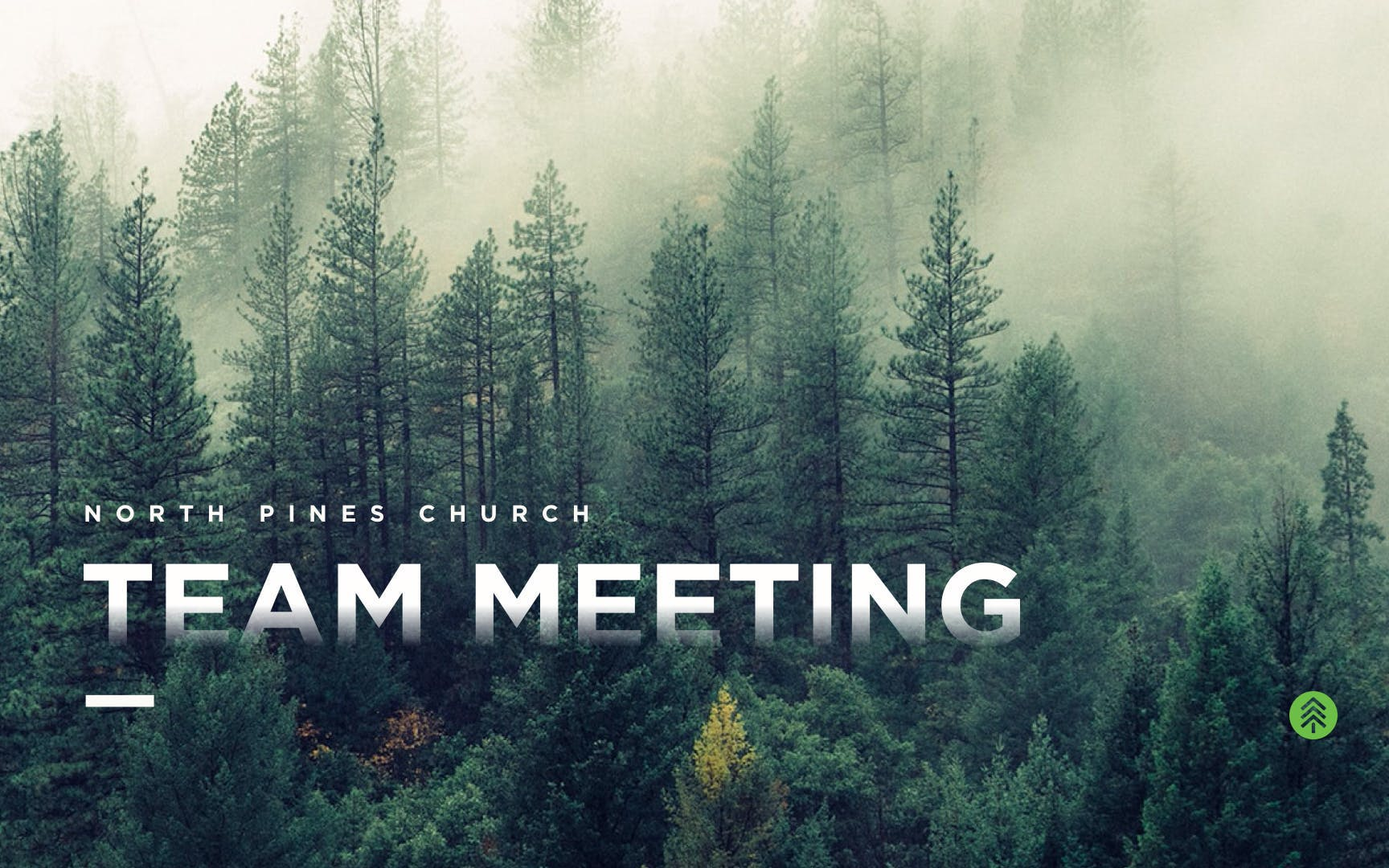 Pine tree forest with Team Meeting overlay.