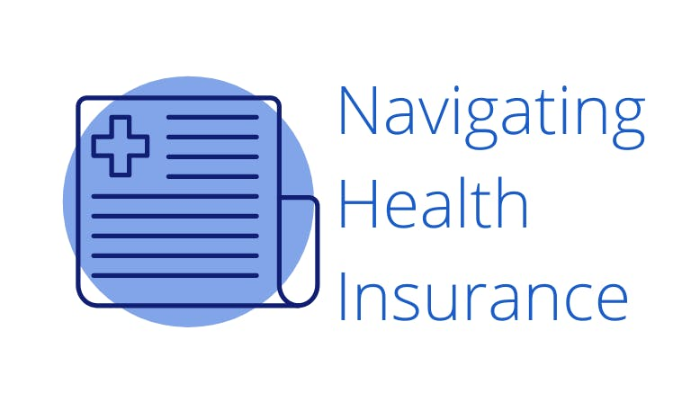 "Icon of a medical bill next to text ""Navigating Health Insurance""."