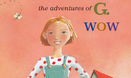 Book cover for The Adventures of G. WOW.